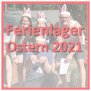 Ferienlager Ostern 2021 LE-Tours