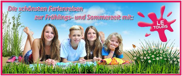 Ferienreisen im Frühling und Sommer mit LE-Tours_2018